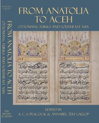 «Անատոլիայից դեպի Աչեհ. օսմանները, թուրքերը և Հարավ֊արևելյան Ասիան» կոլլեկտիվ մենագրությունը